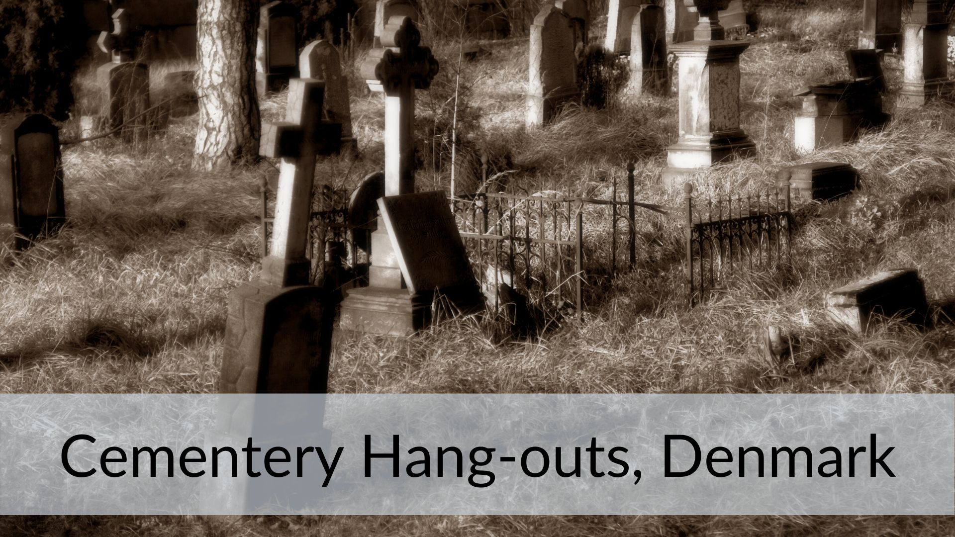 cemetery hang out