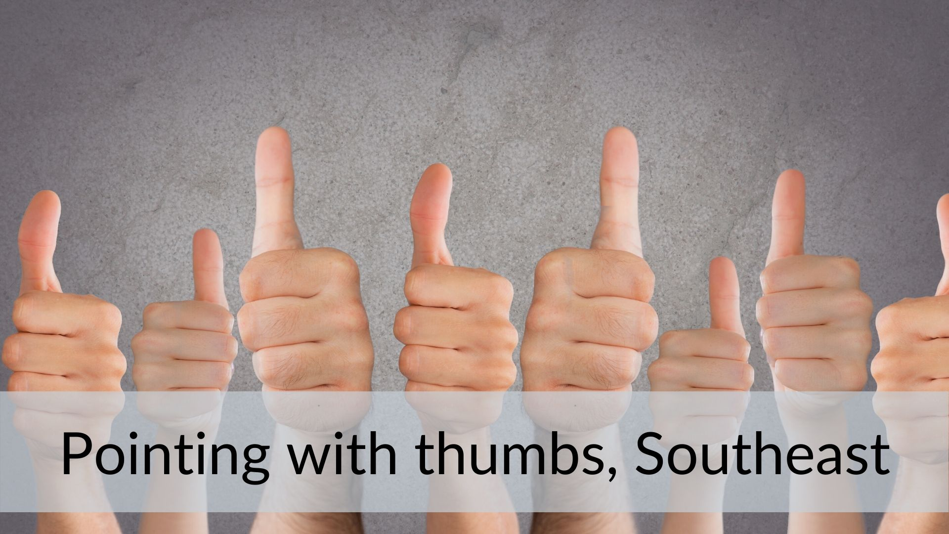pointing thumb culture