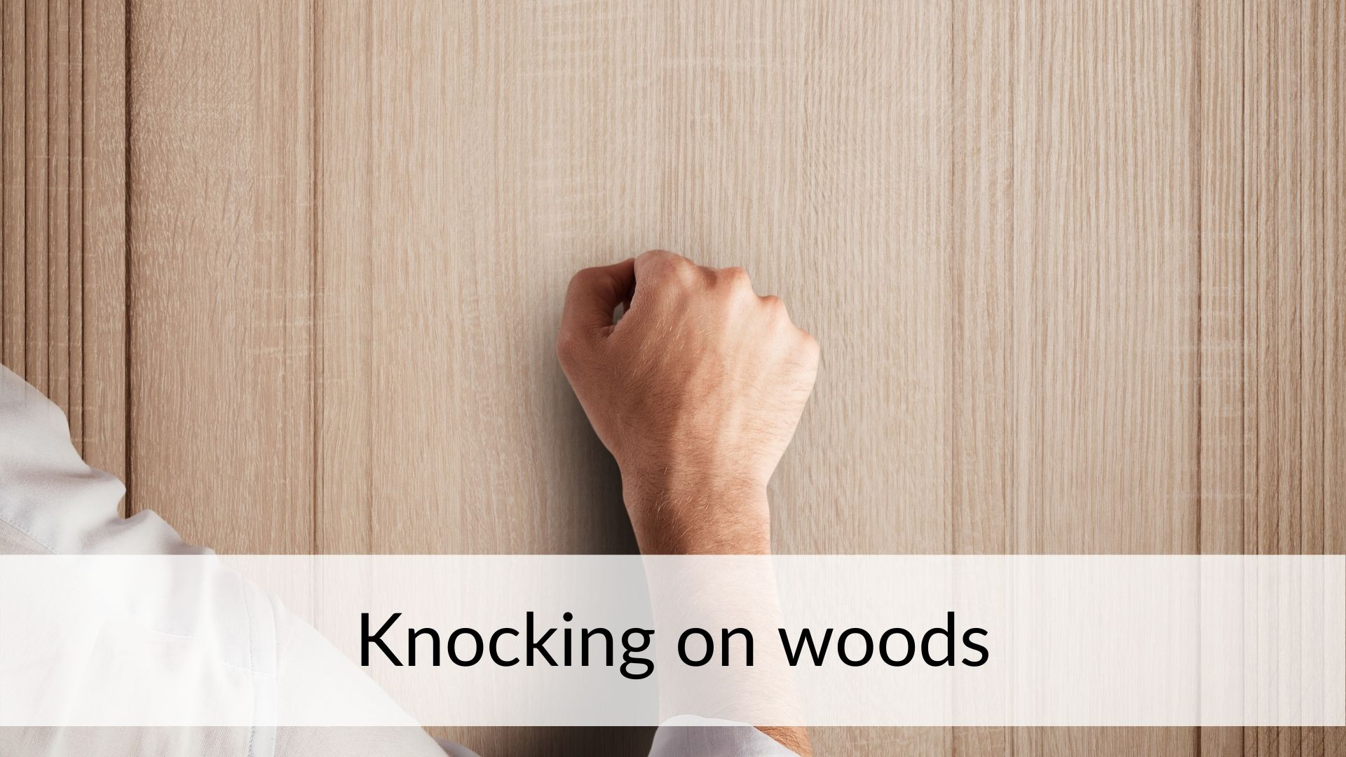 knocking on woods