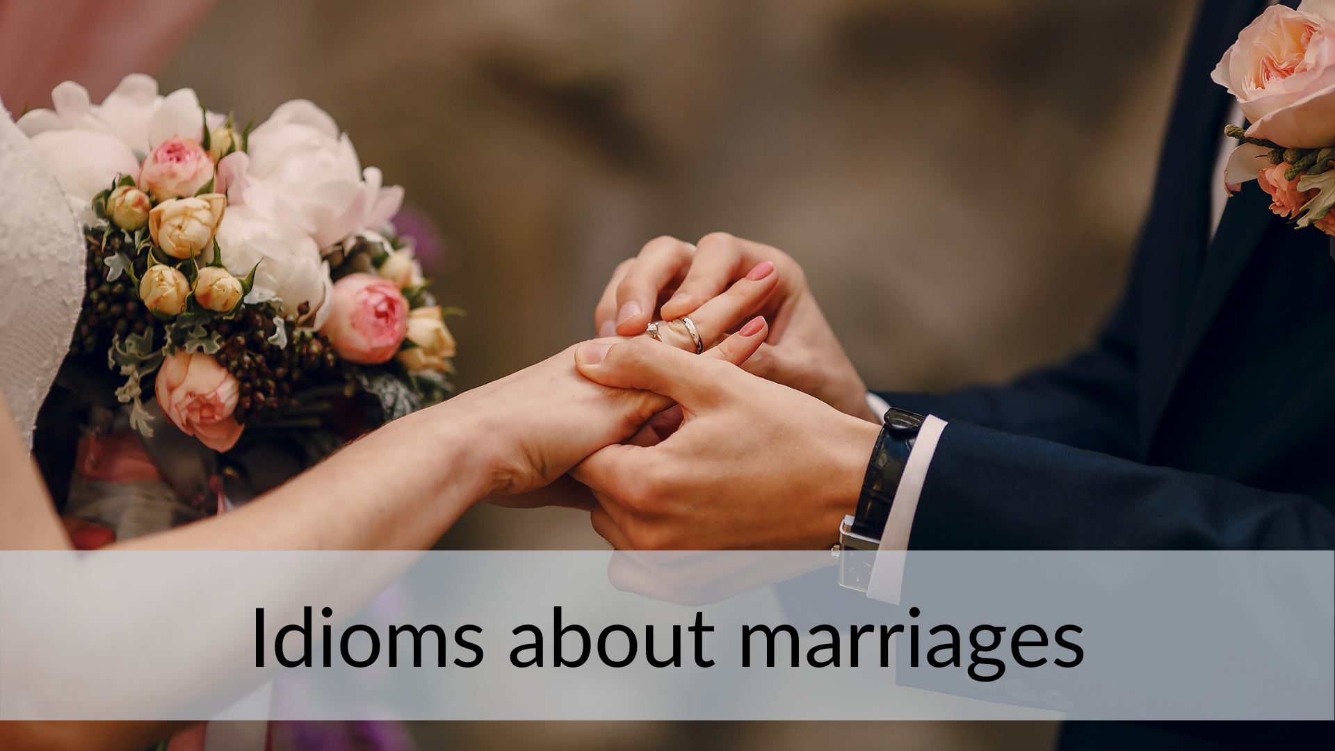 idioms about marriage